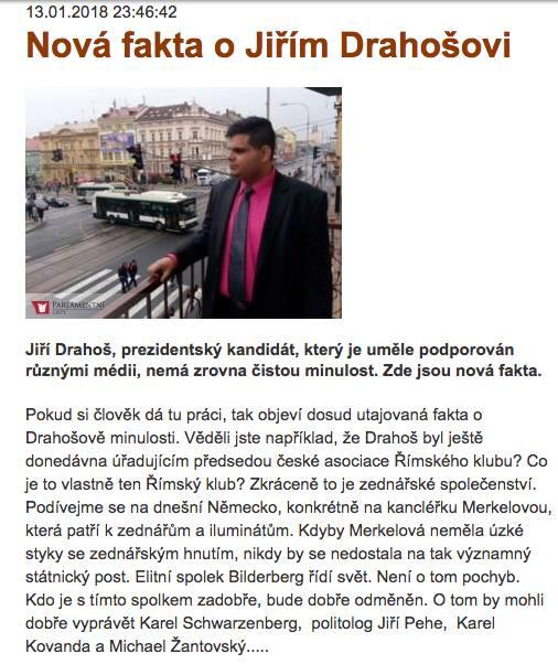 O Jiřím Drahošovi se nyní hovoří jako o spoluzakladateli Římského klubu, aby bylo zřejmé, že je členem nějaké mocnářské sekty podobně jako Václav Havel.