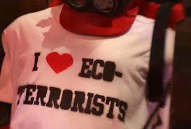 Ekologové tedy ekoteroristy moc rádi nemají...