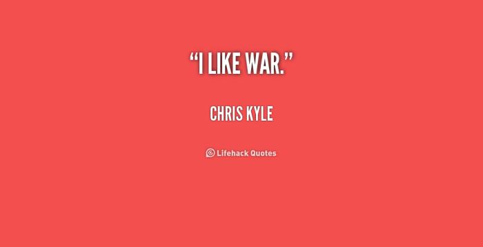 Chris Kyle měl ve věcech celkem jasno.
