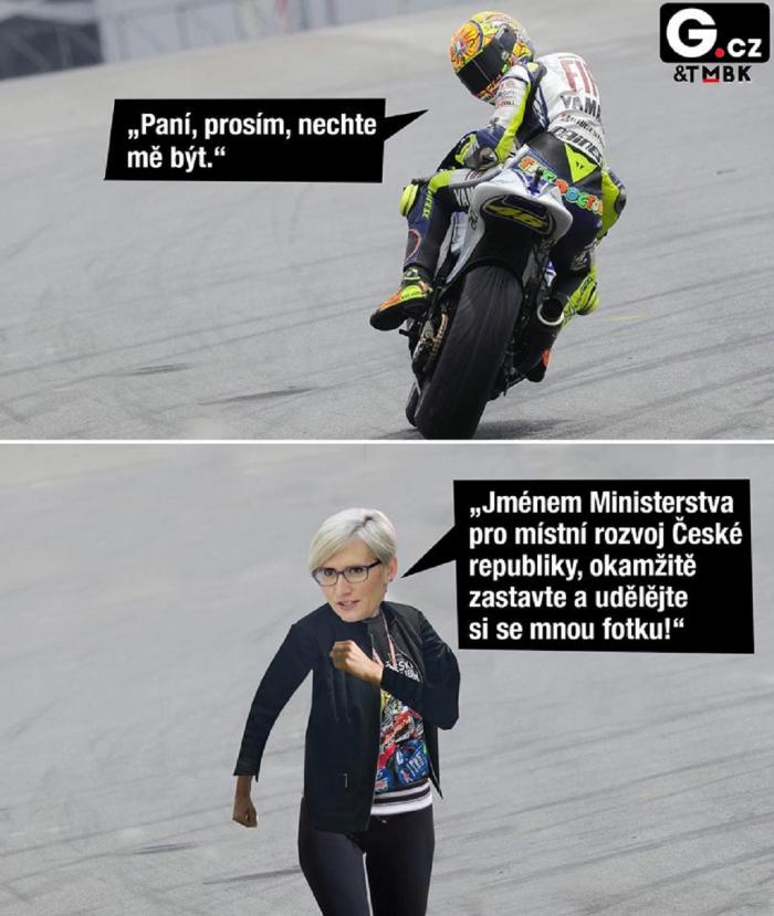 Ten Valentino Rossi je ale nevychovanec. Už aby ho pan Babiš koupil nebo zakázal.