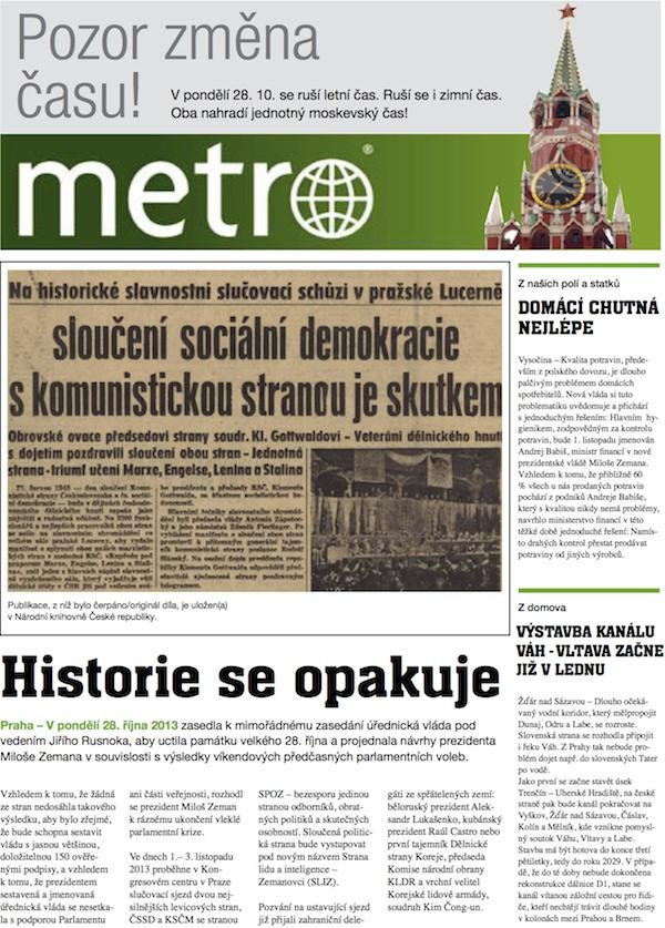Není to poprvé, co se TOP 09 uchýlila k házení špíny na konkurenci v Babišových médiích. Takto vypadala titulní strana deníku Metro před čtyřmi lety.