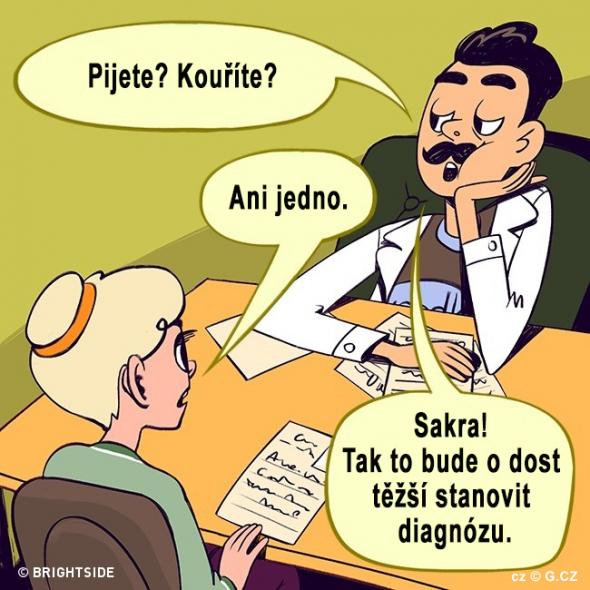 2. Někteří pacienti to lékařům moc neulehčují
